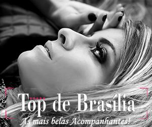 Acompanhantes de Brasilia DF - Top de Brasilia